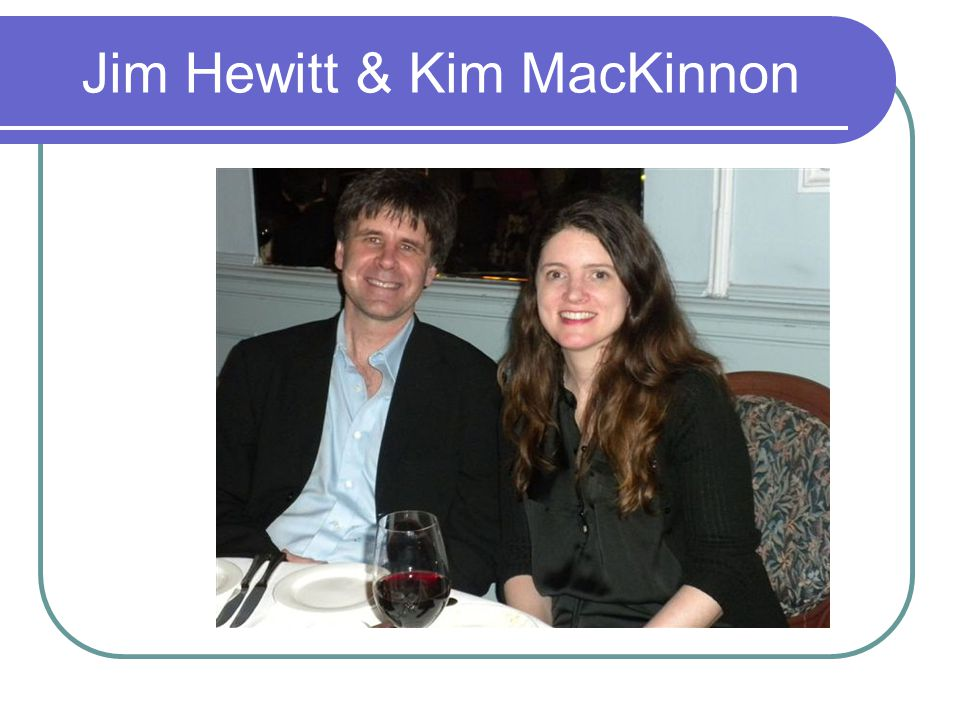 Jim Hewitt & Kim MacKinnon