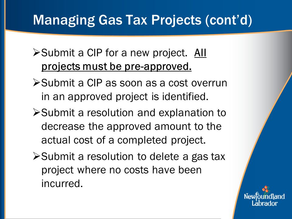 Managing Gas Tax Projects (cont'd)  Submit a CIP for a new project.