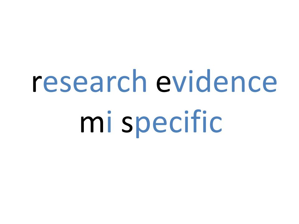 research evidence mi specific