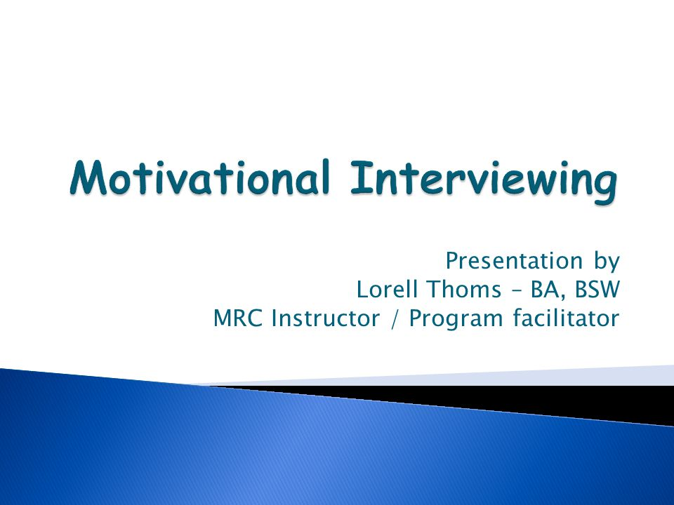 Presentation by Lorell Thoms – BA, BSW MRC Instructor / Program facilitator