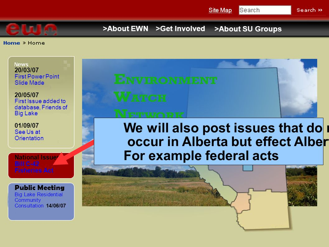 20/03/07 First Power Point Slide Made 20/05/07 First Issue added to database, Friends of Big Lake 01/09/07 See Us at Orientation Public Meeting Big La