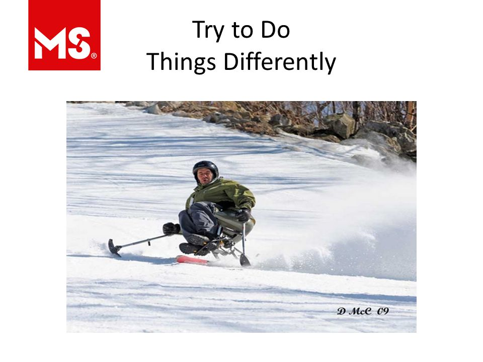 Try to Do Things Differently