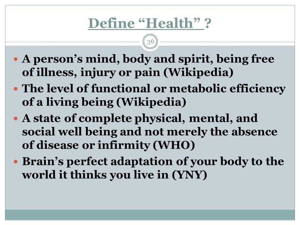 Define Health .