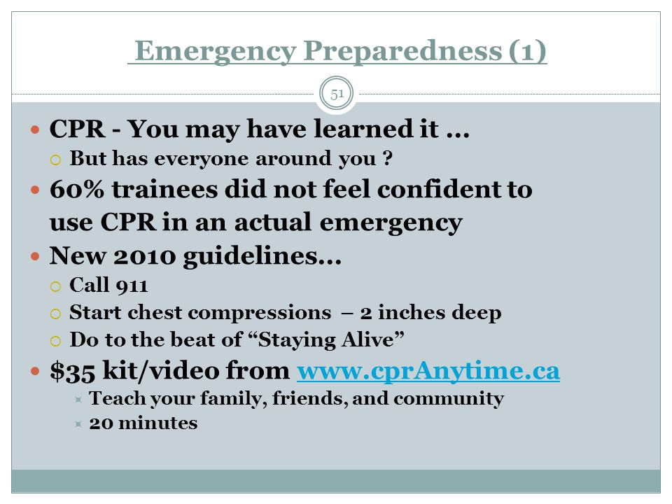 Emergency Preparedness (1) 51 CPR - You may have learned it...