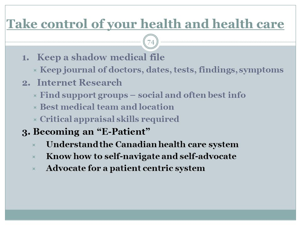 Take control of your health and health care 74 1.