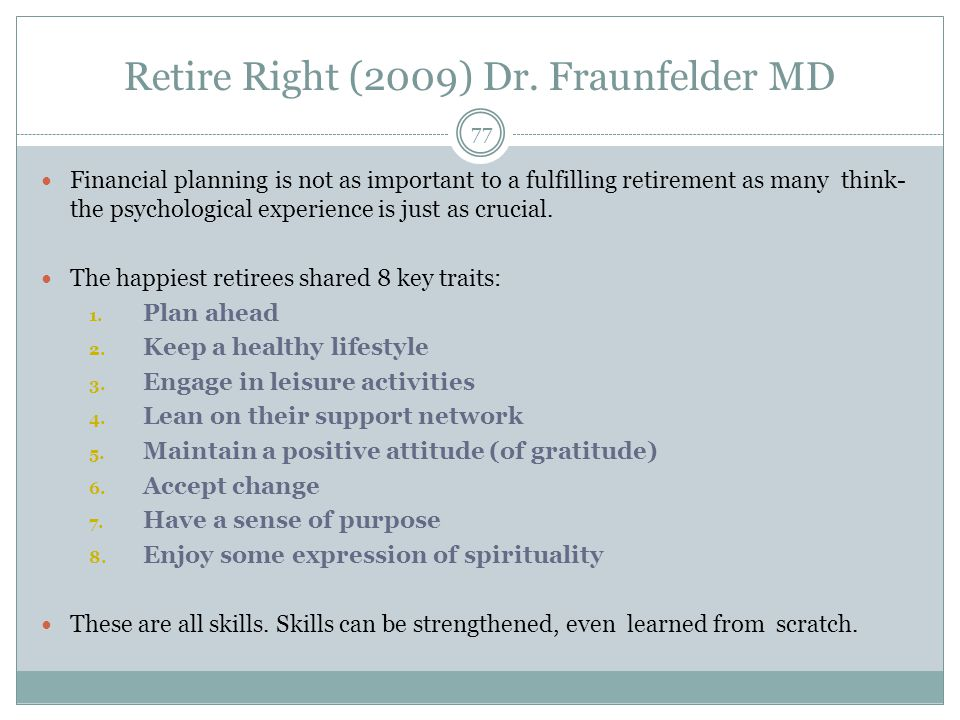 Retire Right (2009) Dr.