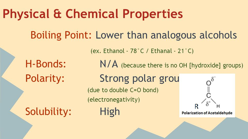 Boiling Point: Lower than analogous alcohols (ex.
