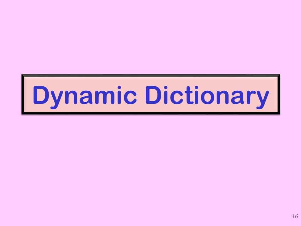 Dynamic Dictionary 16