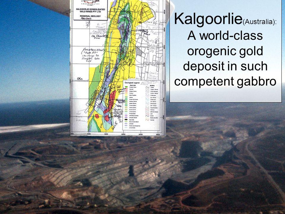 Kalgoorlie (Australia): A world-class orogenic gold deposit in such competent gabbro