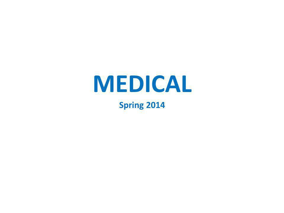 MEDICAL Spring 2014