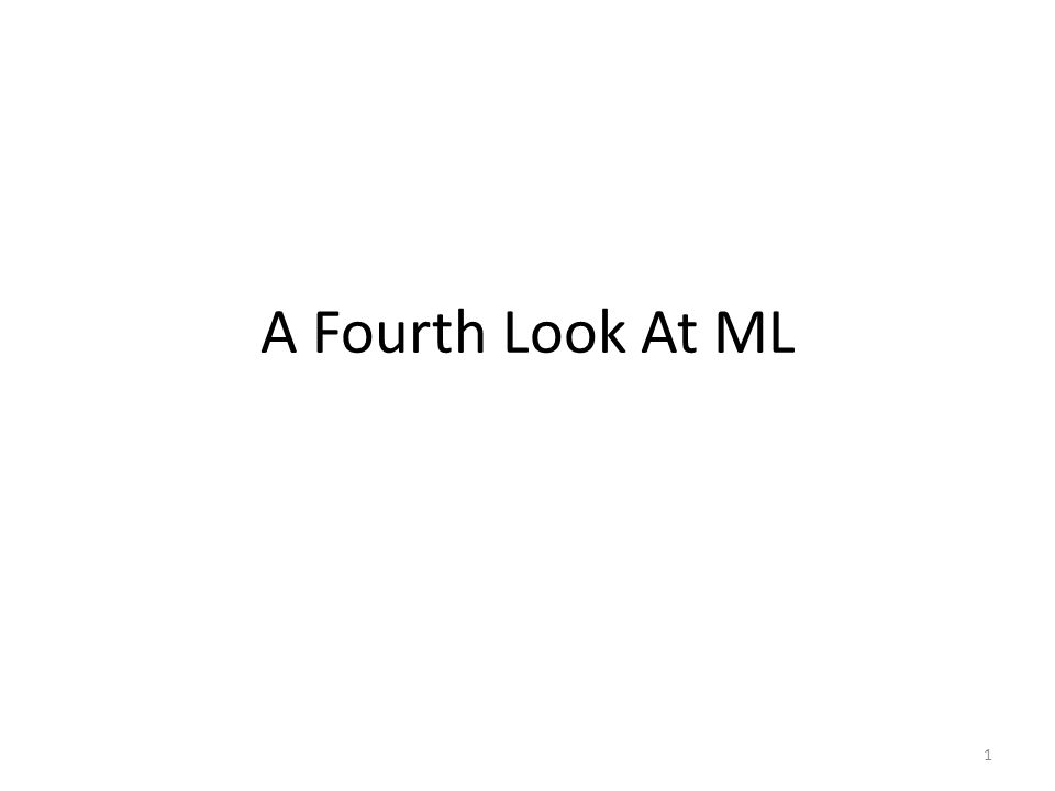 A Fourth Look At ML 1