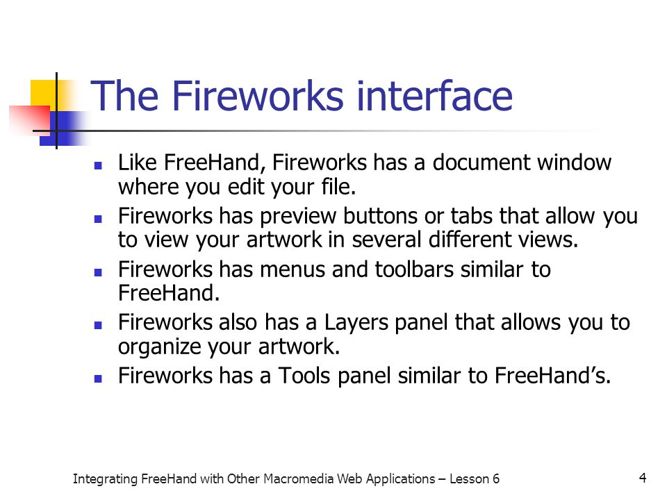 15 Integrating FreeHand with Other Macromedia Web Applications – Lesson 6 Use Dreamweaver to add URLs to hotspots The Properties inspector shown below is used in Dreamweaver to add URLs to hotspots defined in Fireworks.