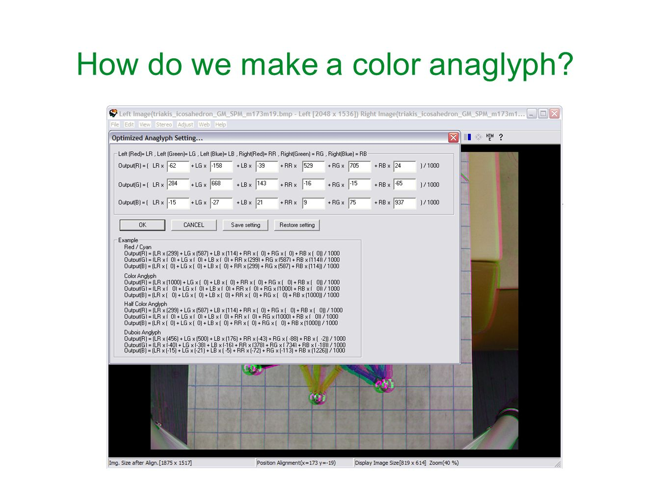 How do we make a color anaglyph?