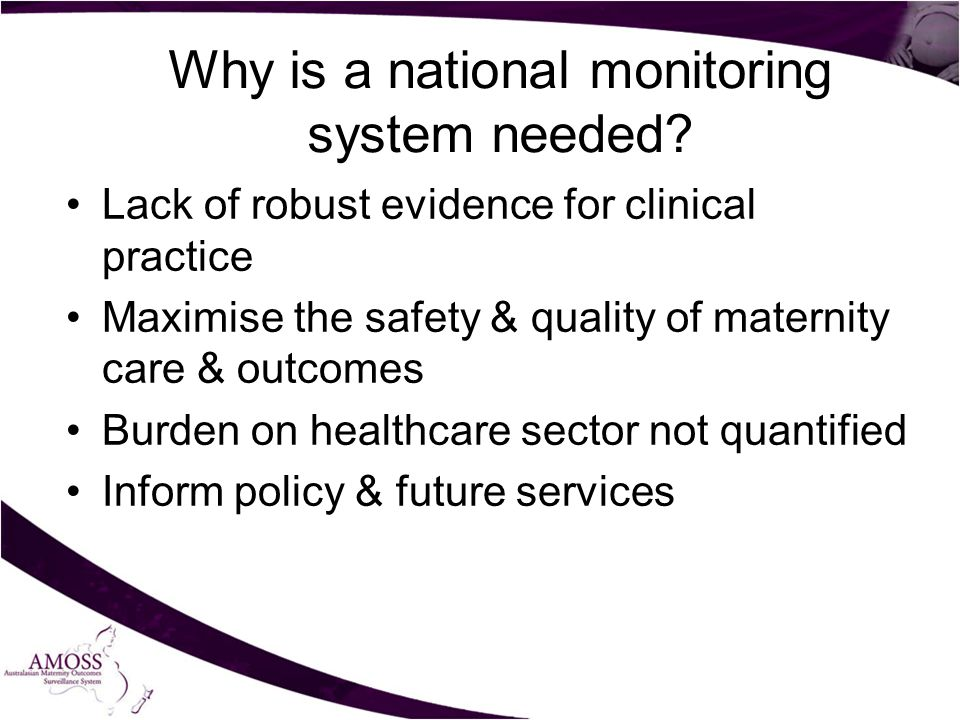 Why is a national monitoring system needed.