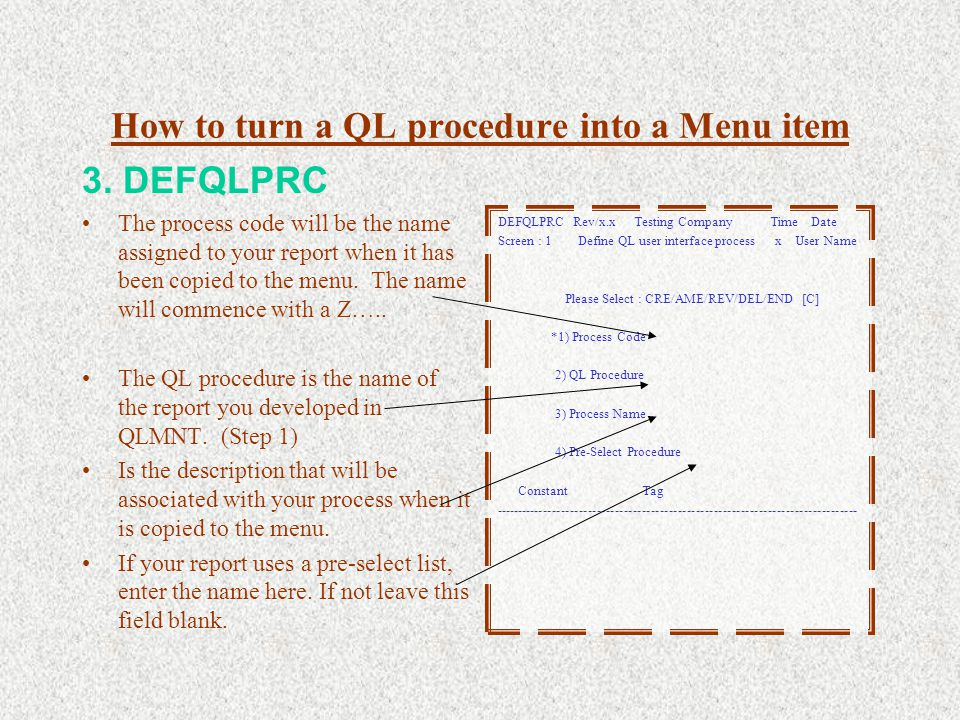 How to turn a QL procedure into a Menu item 3.