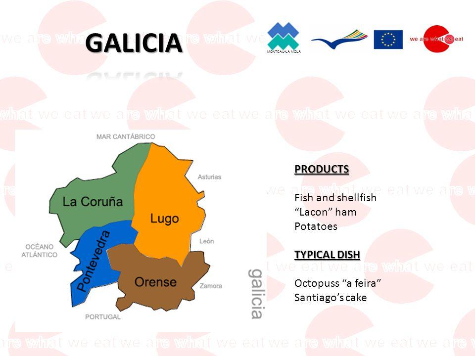 MONTCAU-LA MOLA PRODUCTS Cabrales cheese Cider Fish and shellfish TYPICAL DISH Fabada Asturiana (Beans)
