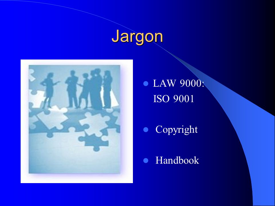 Jargon LAW 9000: ISO 9001 Copyright Handbook
