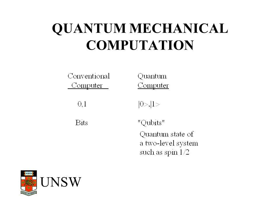UNSW QUANTUM vs CONVENTIONAL COMPUTERS