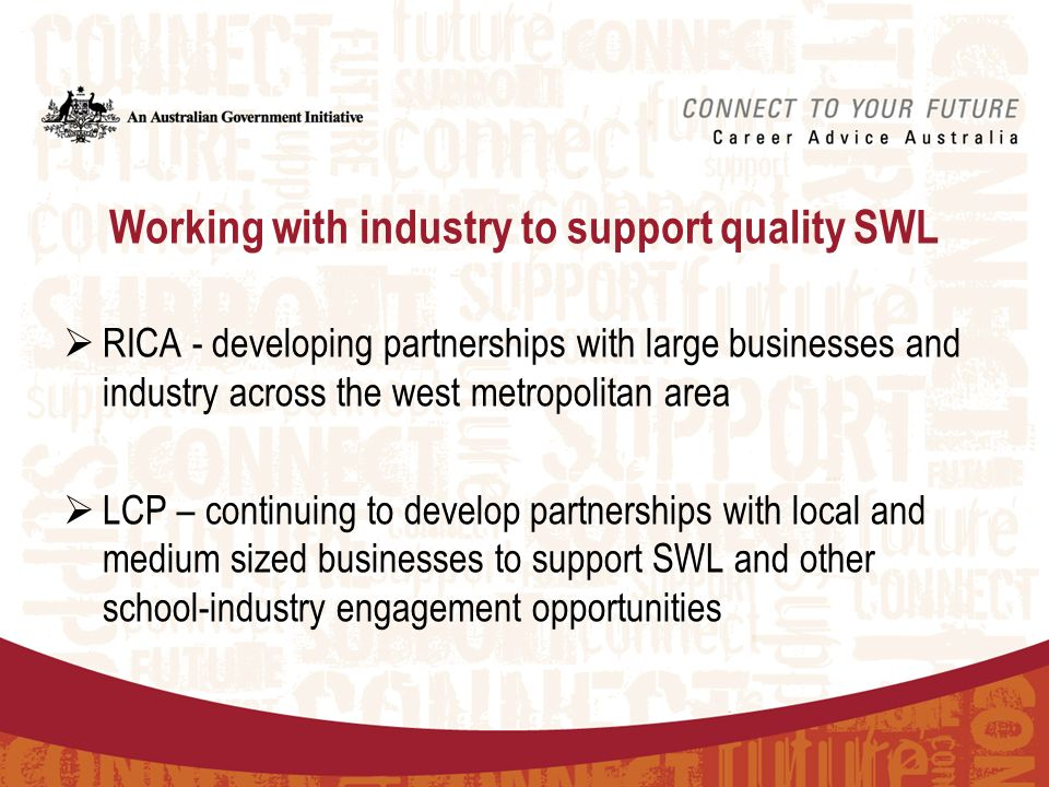Western LCP is focusing on: c) Facilitating training to groups of teachers on websites supporting workreadiness or industry engagement