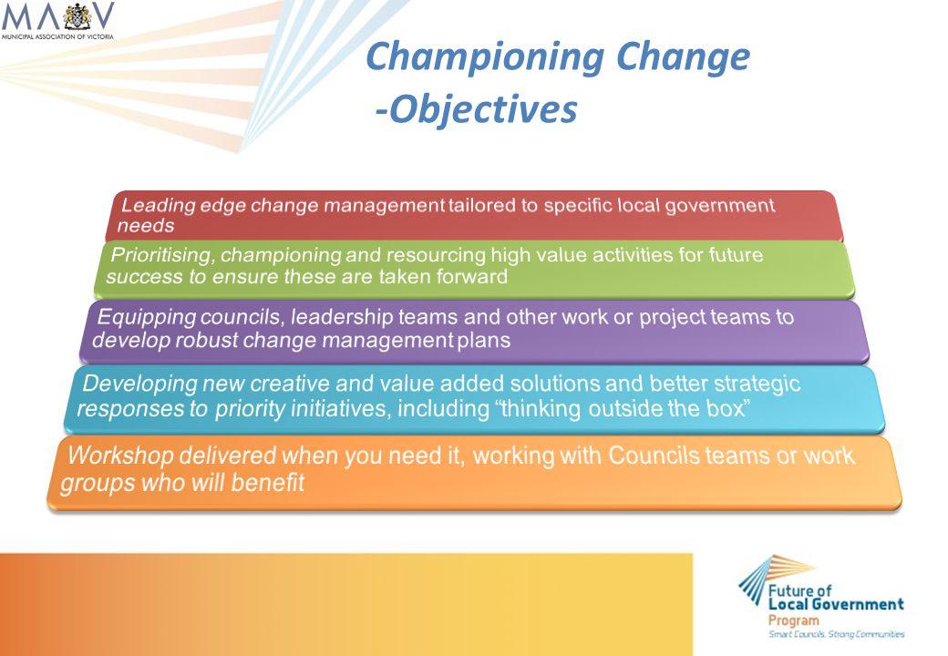 Championing Change -Objectives