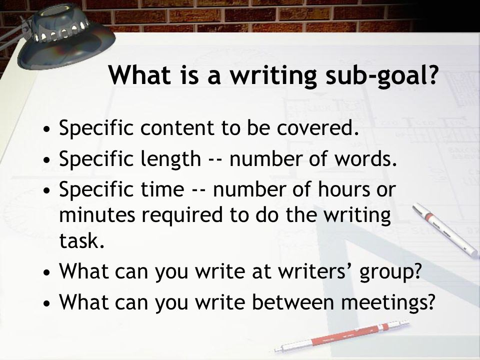 What is a writing sub-goal. Specific content to be covered.
