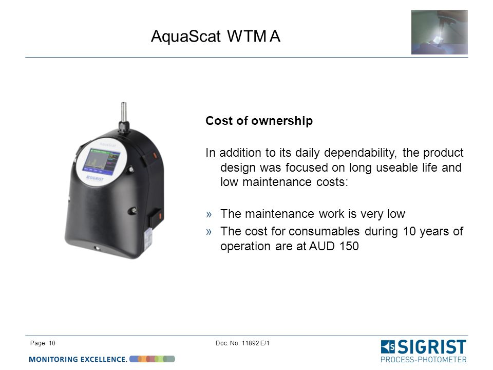 AquaScat WTM A Page 10Doc. No. 11892 E/1 Cost of ownership In addition to its daily dependability, the product design was focused on long useable life