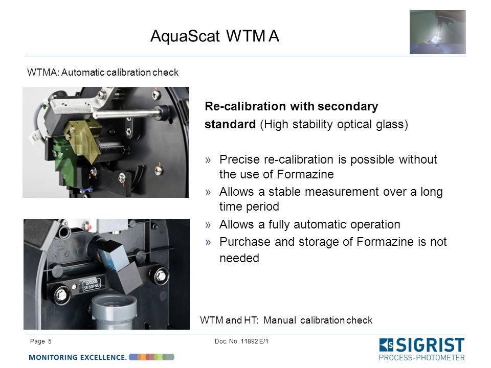 AquaScat WTM A Page 5Doc. No. 11892 E/1 Re-calibration with secondary standard (High stability optical glass)  Precise re-calibration is possible wit