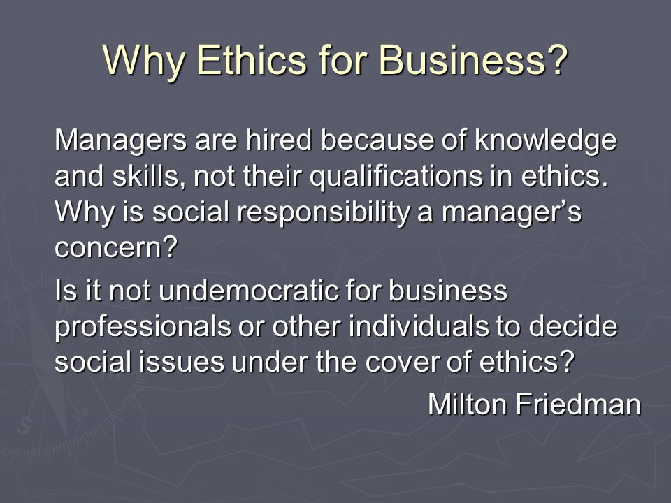 Why Ethics for Business.