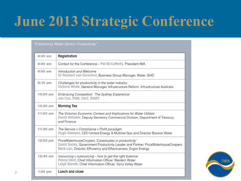 June 2013 Strategic Conference 9