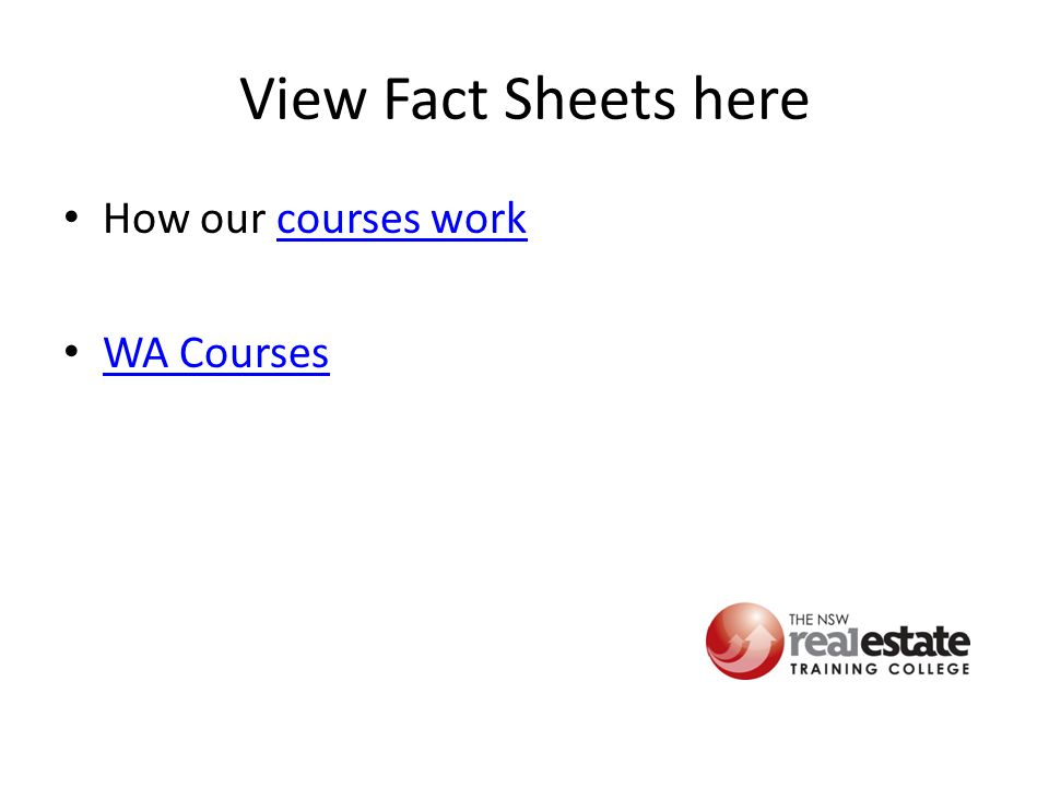 View Fact Sheets here How our courses workcourses work WA Courses