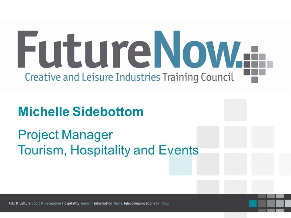About FutureNow FutureNow represents the following industries: Hospitality, Tourism & Events Arts and Culture Sport, Recreation & Racing Information Services (IT) Telecommunications Media Printing