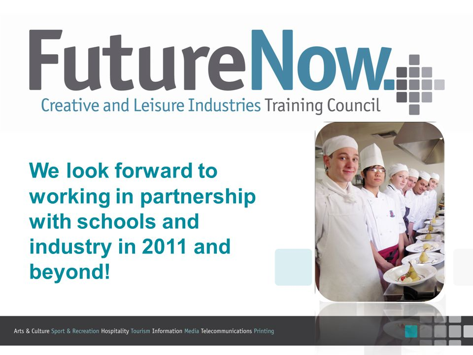 We look forward to working in partnership with schools and industry in 2011 and beyond!