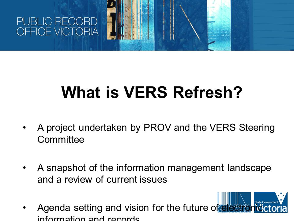 What is VERS Refresh.
