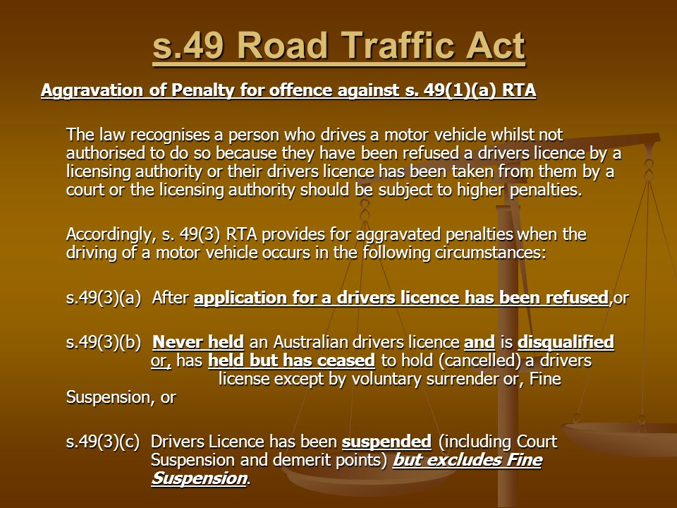 s.49 Road Traffic Act Aggravation of Penalty for offence against s.