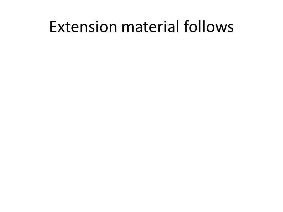 Extension material follows