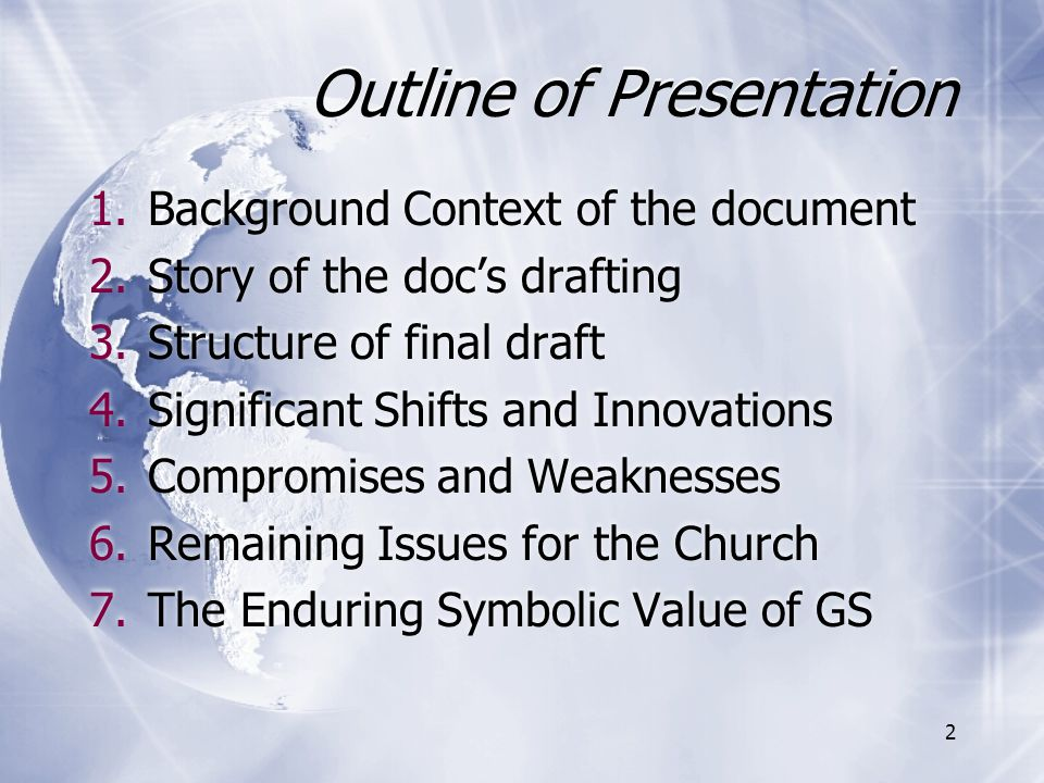 Outline of Presentation 1.Background Context of the document 2.Story of the doc's drafting 3.Structure of final draft 4.Significant Shifts and Innovat