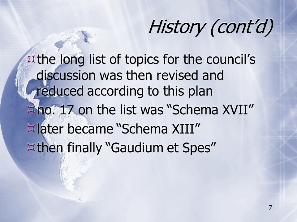 """History (cont'd)  the long list of topics for the council's discussion was then revised and reduced according to this plan  no. 17 on the list was """""""