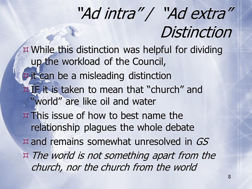 """""""Ad intra"""" / """"Ad extra"""" Distinction  While this distinction was helpful for dividing up the workload of the Council,  it can be a misleading distinc"""