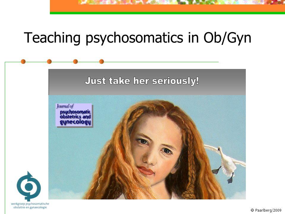  Paarlberg/2009 Teaching psychosomatics in Ob/Gyn