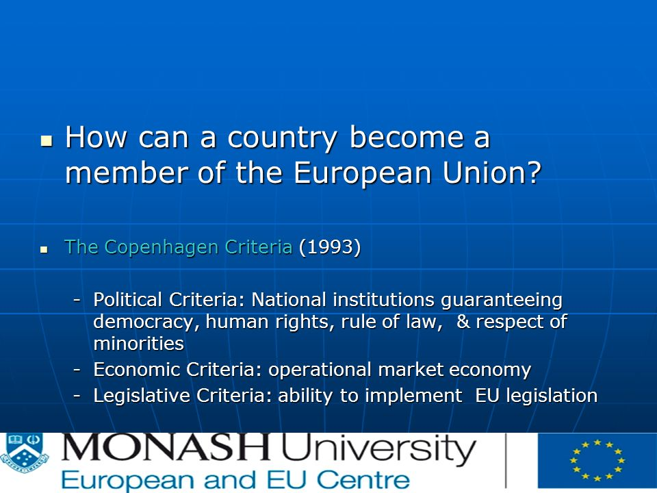 How can a country become a member of the European Union.
