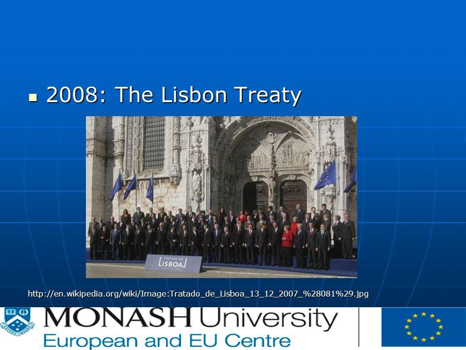 2008: The Lisbon Treaty 2008: The Lisbon Treatyhttp://en.wikipedia.org/wiki/Image:Tratado_de_Lisboa_13_12_2007_%28081%29.jpg