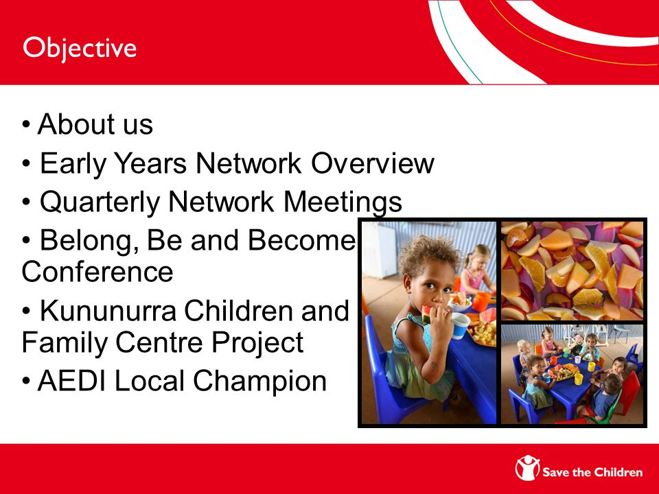 AEDI Local Champion EYN focus on AEDI began in 2008 Dissemination of information Support to early childhood programs DET funded position for 9 months (Nov 2010 – Aug 2011)