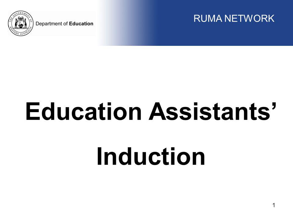 WORKFORCE MANAGEMENT 1 Education Assistants' Induction RUMA NETWORK