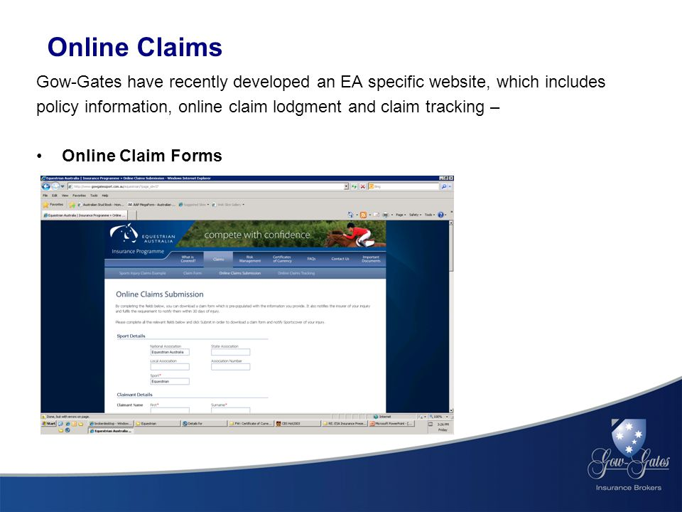 Online Claims Gow-Gates have recently developed an EA specific website, which includes policy information, online claim lodgment and claim tracking – Online Claim Forms