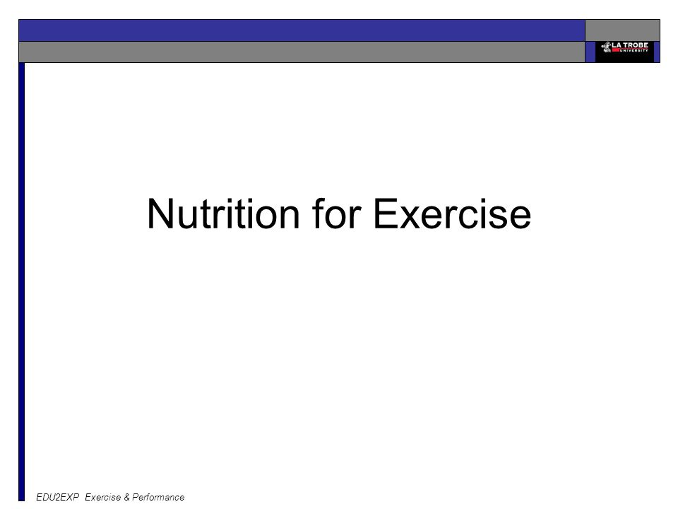 EDU2EXP Exercise & Performance Nutrition for Exercise