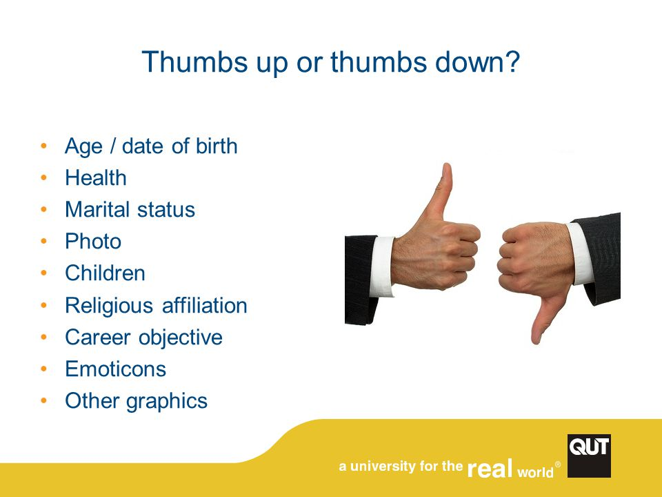 Thumbs up or thumbs down.