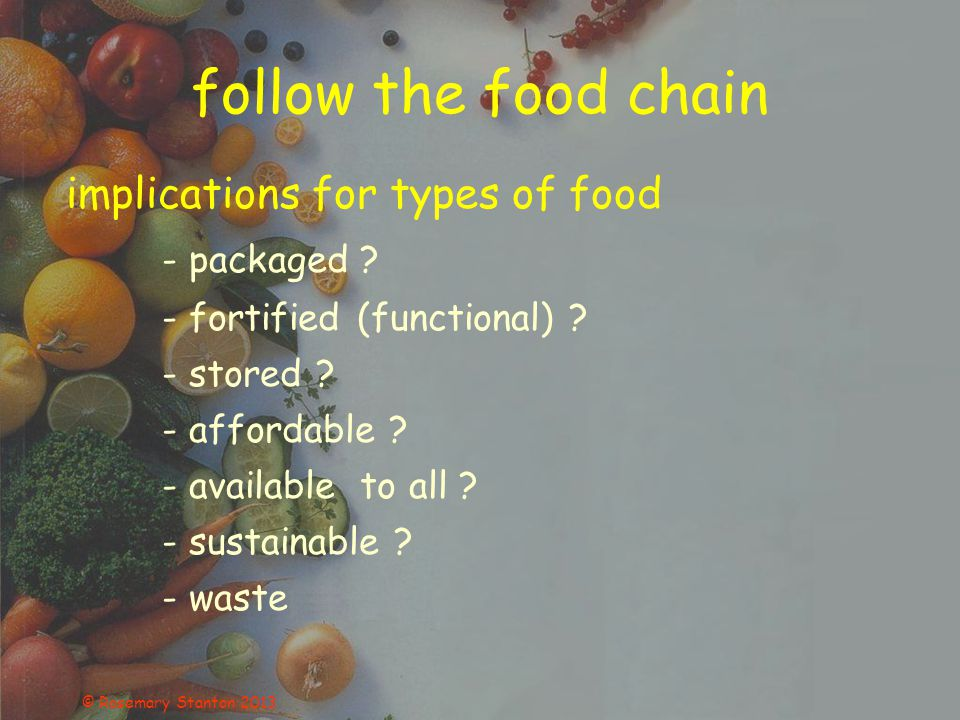 follow the food chain implications for types of food - packaged .