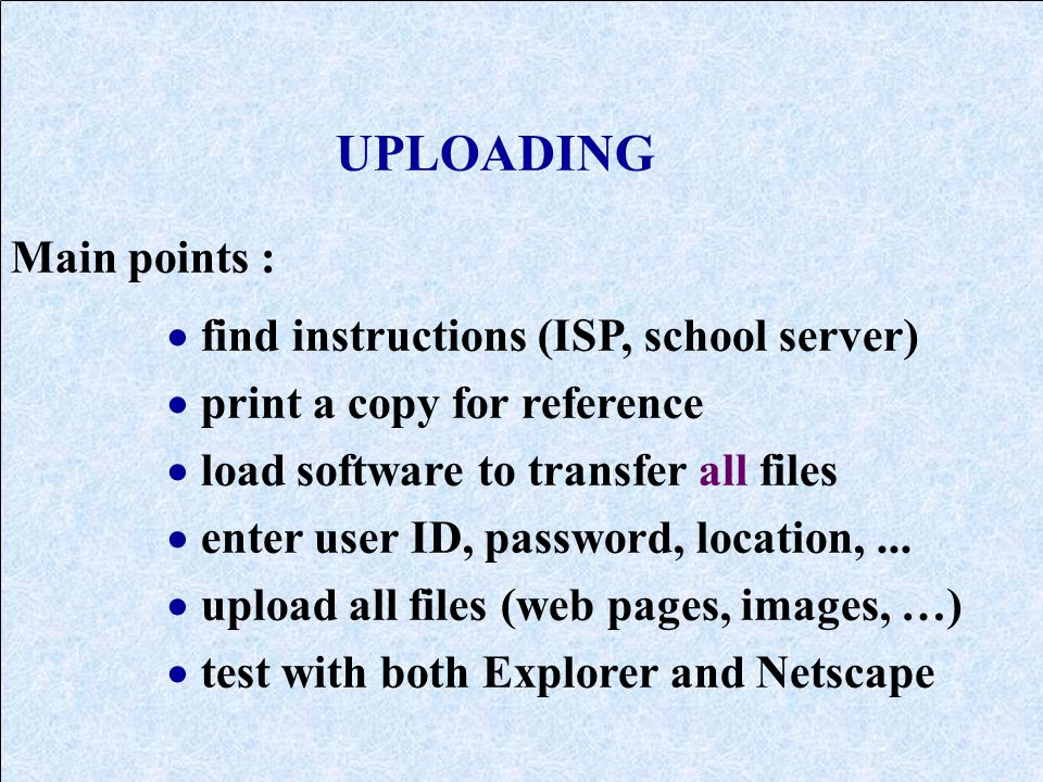upload web pages to an Internet Service Provider (ISP) or local web server