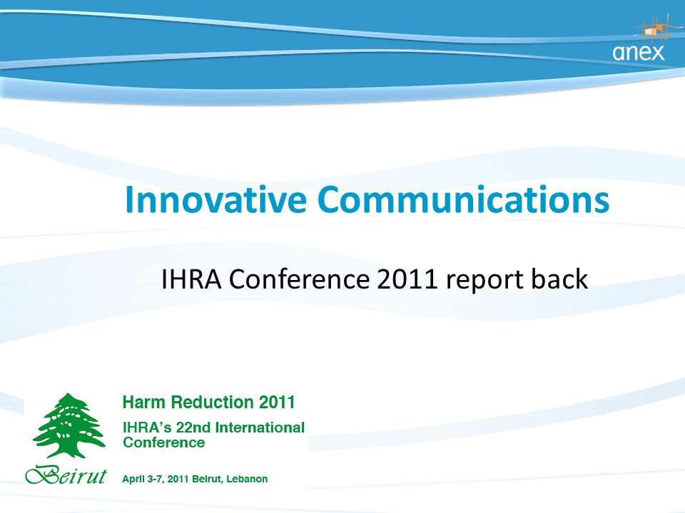 Innovative Communications IHRA Conference 2011 report back