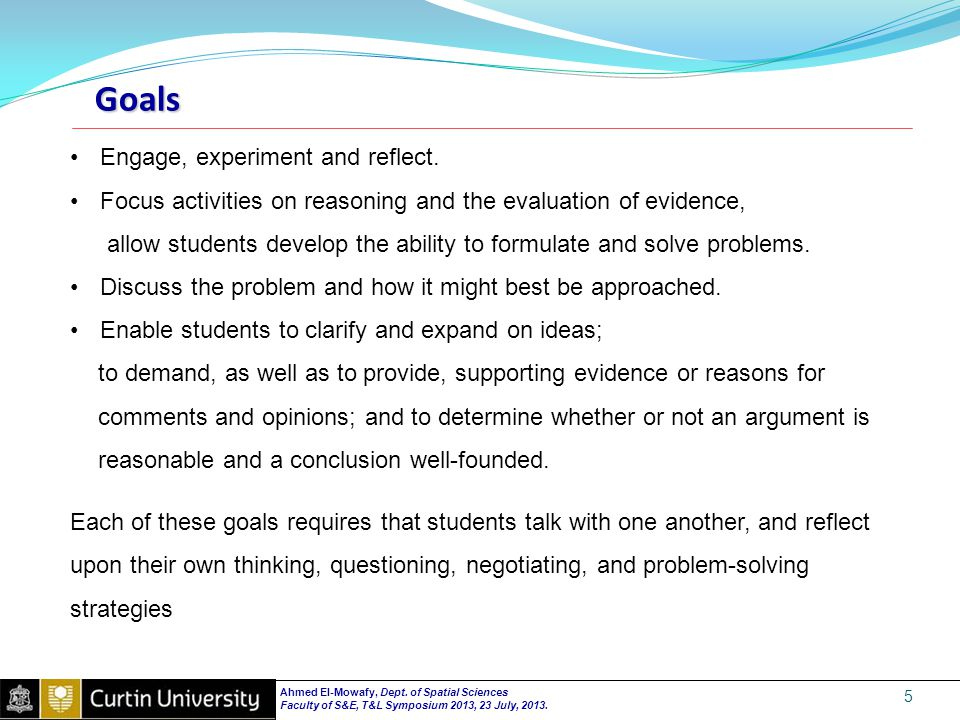 Goals 5 Engage, experiment and reflect.